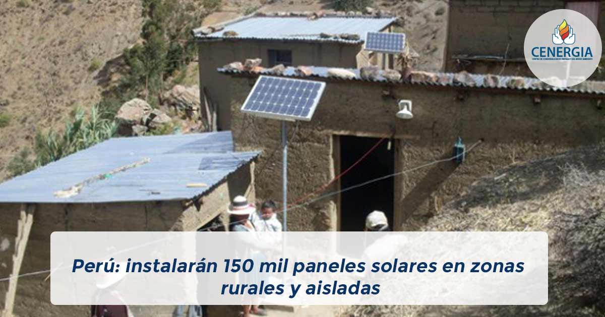 Per 250 Instalar 225 N 150 Mil Paneles Solares En Zonas Rurales
